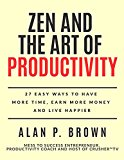 Zen & the Art of Productivity