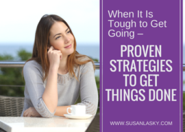 When It Is Tough to Get Going – Proven Strategies to Get Things Done