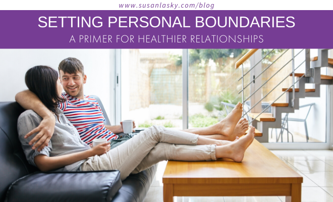 SETTING PERSONAL BOUNDARIES: A Primer for Healthier Relationships
